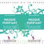 Secrets des Fées Masque Purifiant Eclat du Teint à Mérignac